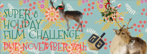Super 8 Holiday Film Challenge