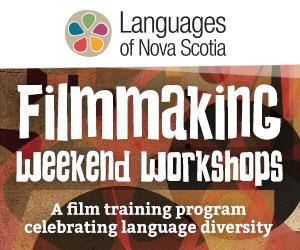 Languages of Nova Scotia: Filmmaking Weekend Workshops