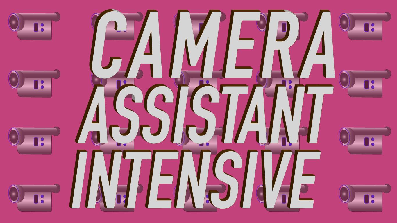 Camera-Assistant-intensive