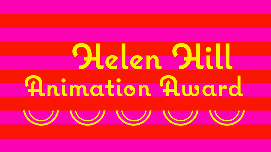 Helen Hill Animation Award