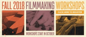 Fall Filmmaking Workshop Series