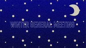 Winter General Meeting