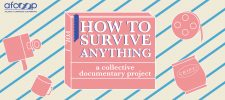 How to Survive Anything: a collective documentary project