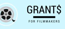 Grants for Filmmakers Deadline Extended