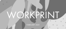 WorkPrint — February 2021
